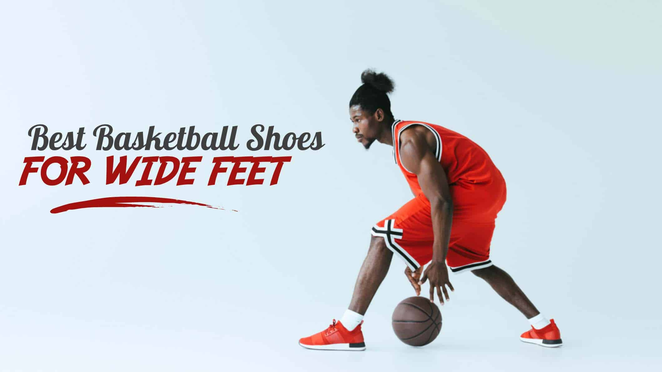 10 Best Basketball Shoes For Wide Feet